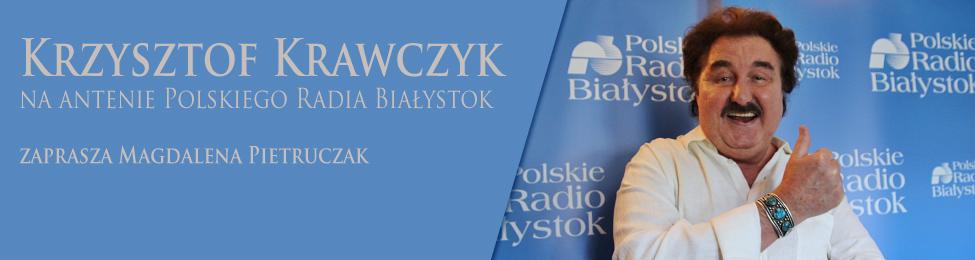 Krzysztof Krawczyk w Polskim Radiu Białystok. Czwartek (21.09) od 13.10