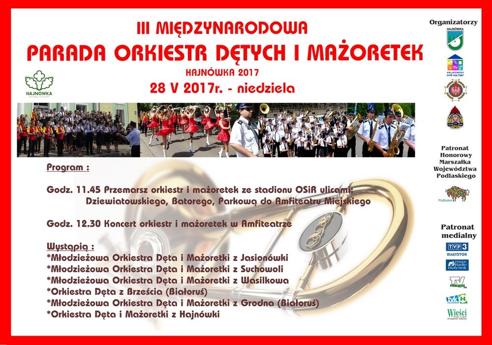 III Międzynarodowa Parada Orkiestr Dętych - Hajnówka 2017, źródło: mat. org.