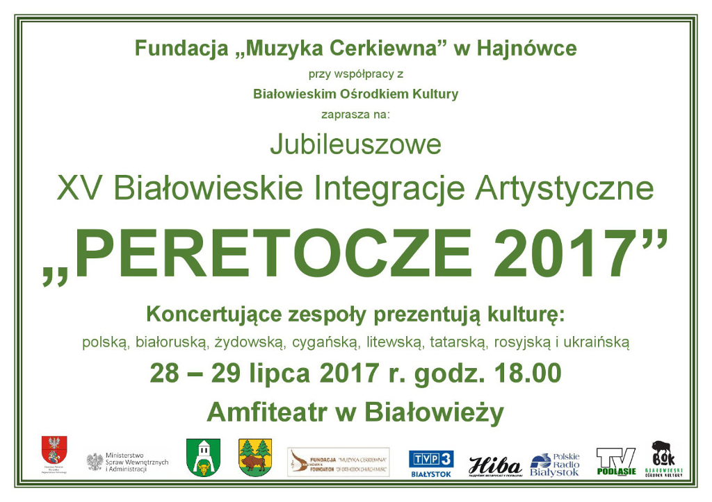 """XV Białowieskie Integracje Artystyczne """"Peretocze 2017"""", źródło: mat. org."""