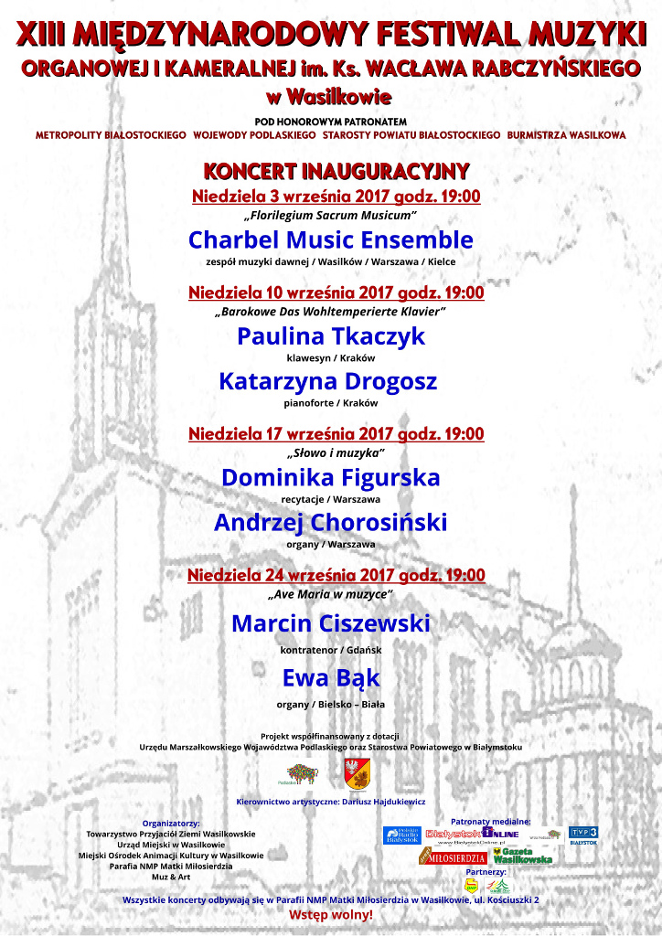 XIII Międzynarodowy Festiwal Muzyki Organowej i Kameralnej im. ks. Wacława Rabczyńskiego w Wasilkowie