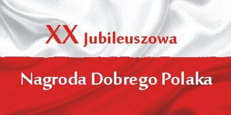XX jubileuszowa edycja Nagrody Dobrego Polaka im. Jana Żądło, źródło: mat. org.