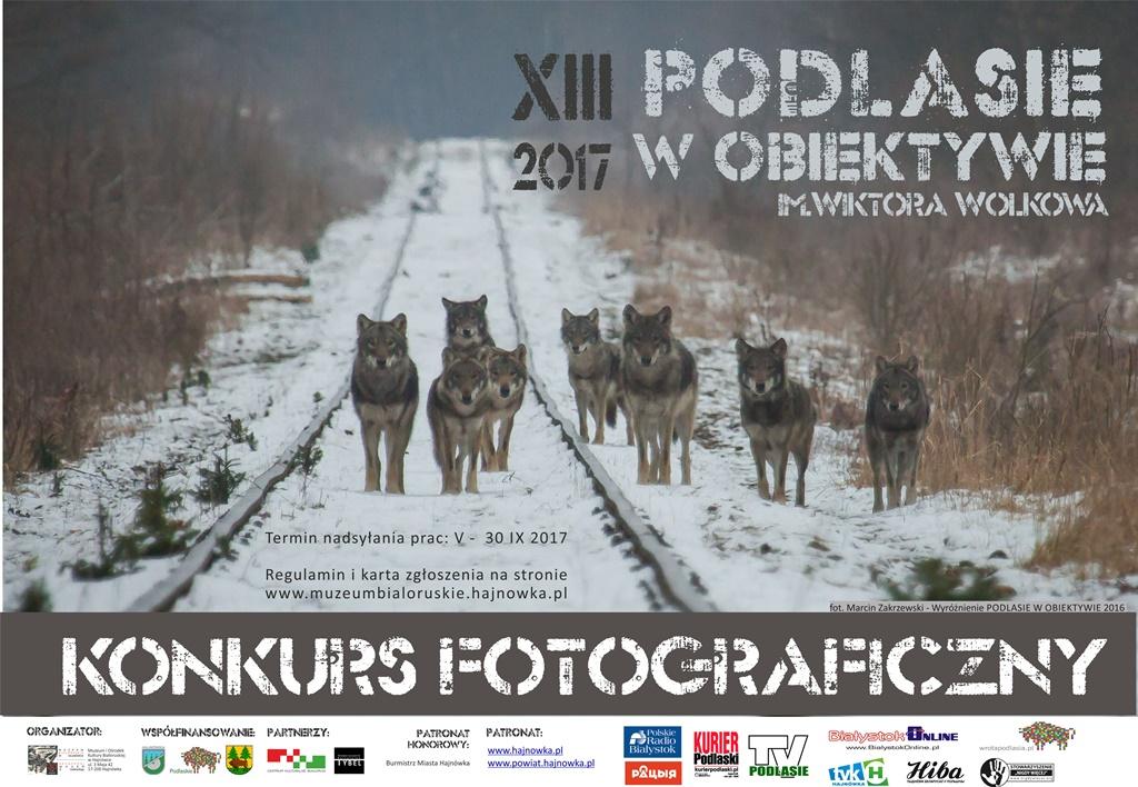 """13. Ogólnopolski Konkurs Fotograficzny """"Podlasie w Obiektywie im. Wiktora Wołkowa"""", źródło: mat. org."""