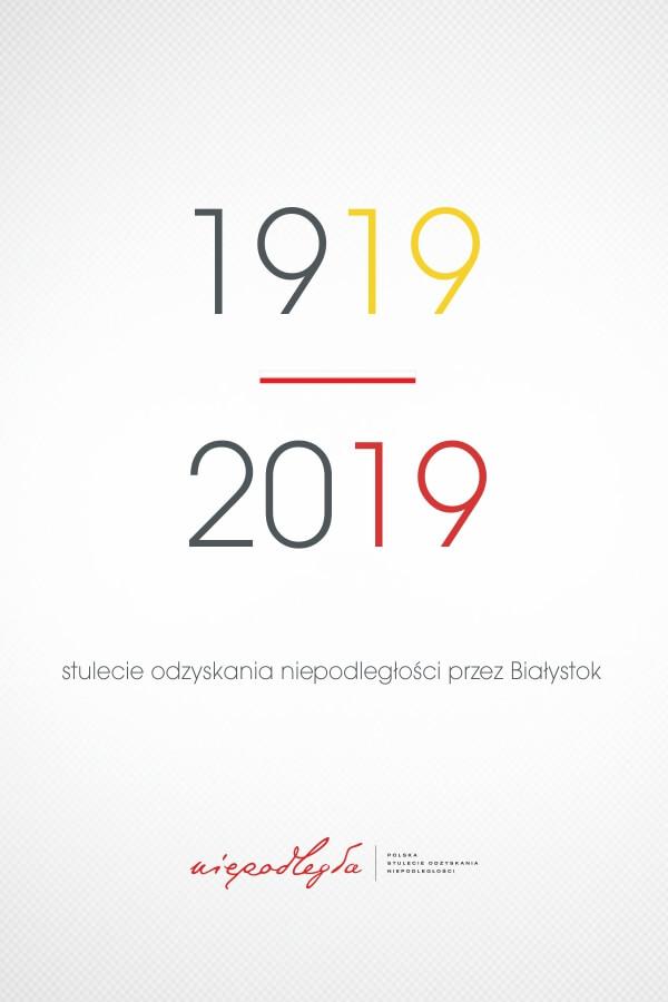 100 lecie odzyskania niepodległości przez Białystok