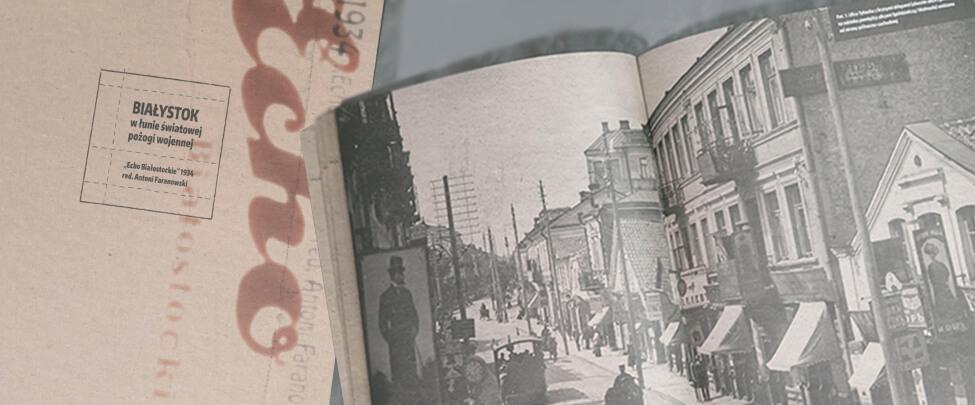 Życie mieszkańców Białegostoku u progu odzyskania niepodległości
