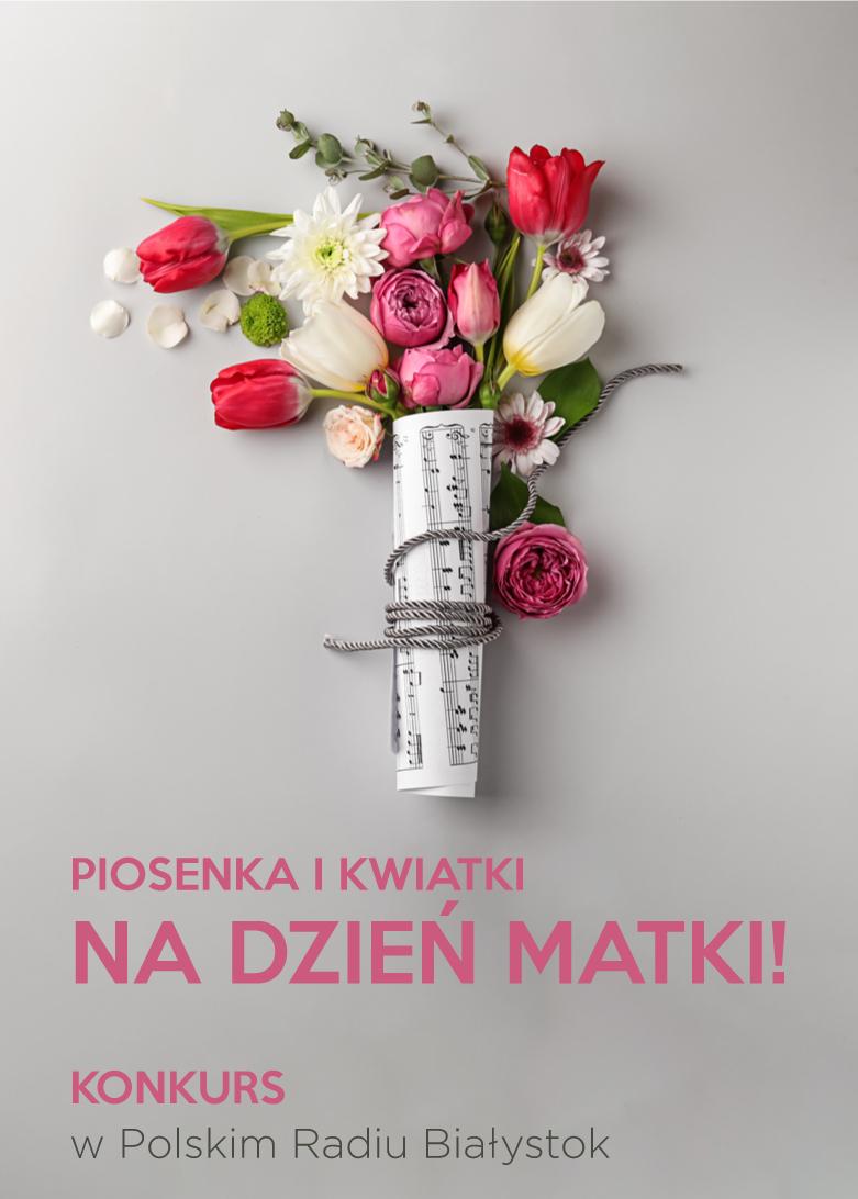 Piosenka i kwiatki na Dzień Matki
