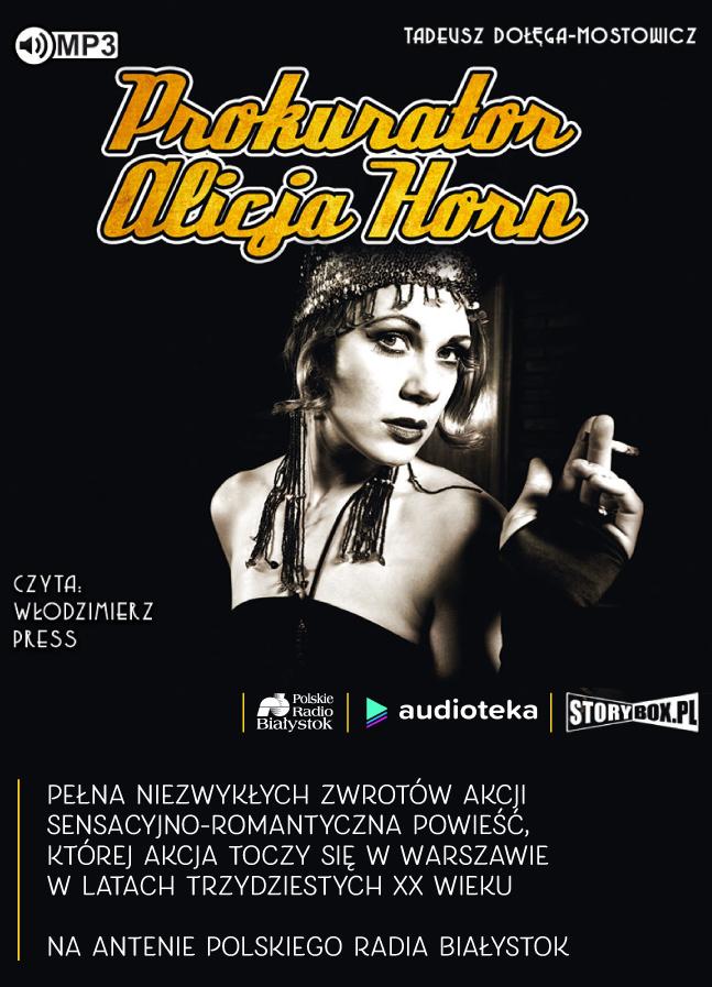 """Prokurator Alicja Horn"" Tadeusz Dołęga-Mostowicz"