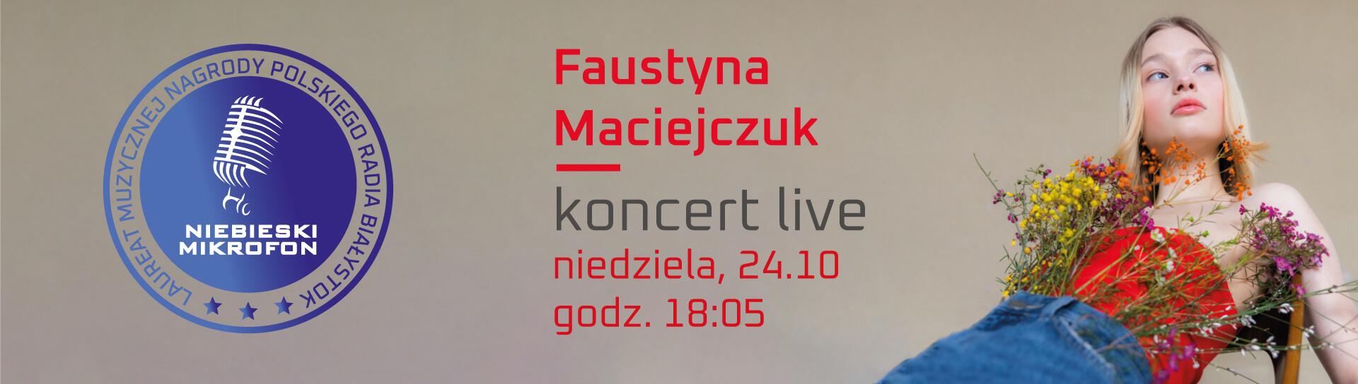 Faustyna Maciejczuk na żywo