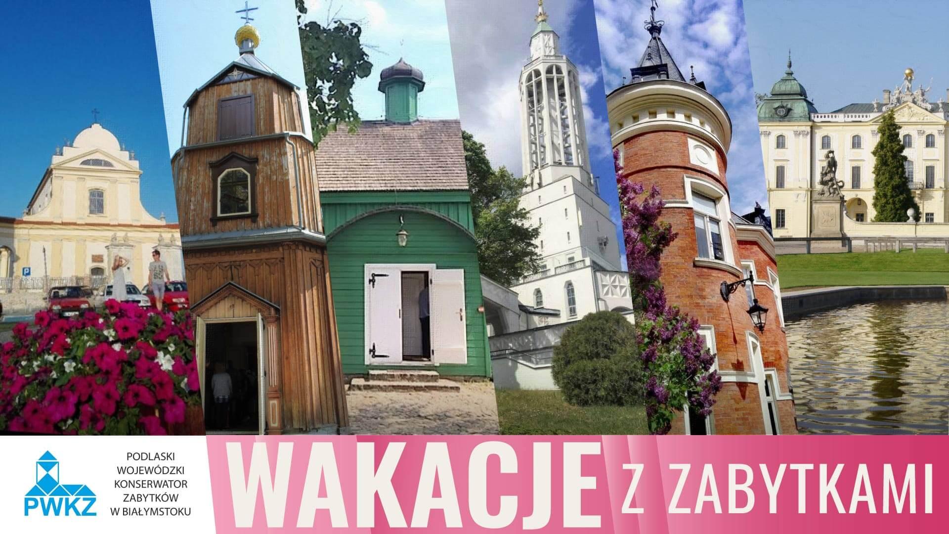 Wakacje z zabytkami | Parafia Najświętszej Maryi Panny Królowej Rodzin w Białymstoku