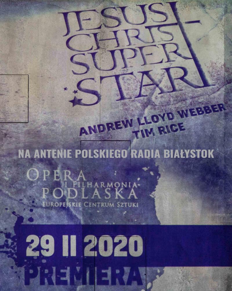 "Premiera musicalu ""Jesus Christ Superstar"""