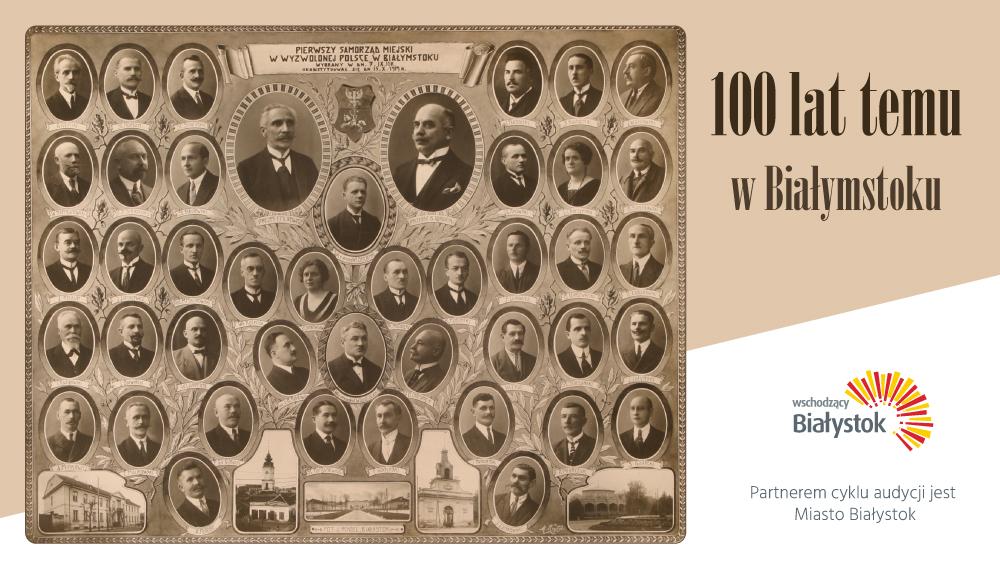 100 lat temu w Białymstoku