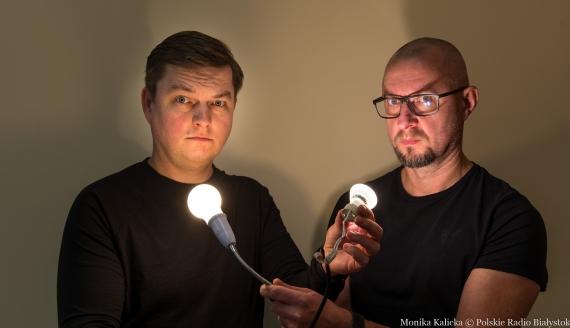 Cała prawda o żarówkach - eksperyment Kamila Kalickiego i Andrzeja Ryczkowskiego, fot. Monika Kalicka